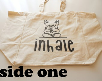 Double Sided 8oz Cotton Canvas Tote Bag, Yoga Bag, Inhale Exhale, Yoga Poses, Workout Tote Bag, Gym Bag, French Bull Dog, Just Breathe