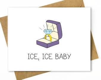 Funny Engagement Card / Funny Wedding Card / Engagement Congratulations / Diamond Ring - Ice, Ice Baby