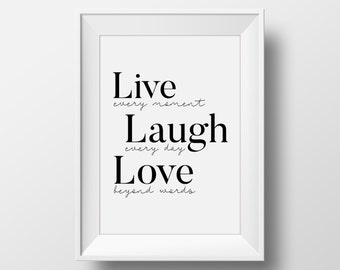 Live Laugh Love Wall Art, Live Laugh Love Decal, Printable Art, Motivational Poster, Inspirational Wall Art, Simple Print, Quote Print