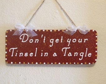 Lovely Decorative Hand crafted Wooden Christmas sign Tinsel in a Tangle