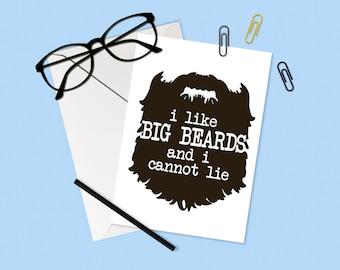 I Like Big Beards Greeting Card