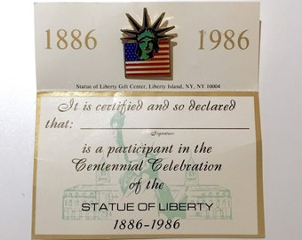 Vintage Statue of Liberty Centennial Celebration Pin (1886-1986) with Certificate of Participation