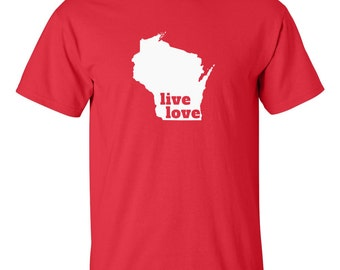 Wisconsin T-shirt - Live Love Wisconsin - My State Wisconsin T-shirt