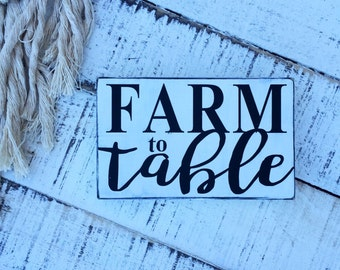 Farm to Table Sign / Farmhouse Wood Sign / Farm to Table / Farm to Table Sign / Farm-to-table / Farmhouse Style Sign  / Hand Painted Sign