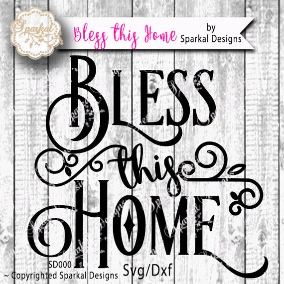 Bless This Home Quotes Cutting Design Vinyl Stencil Svg Cut