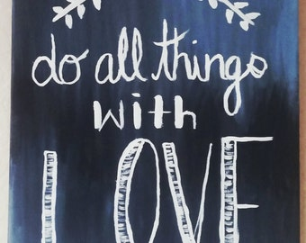 Do All Things with Love Canvas