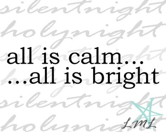 Silent Night All is Calm All is Bright Wall Art Poster Digital Download
