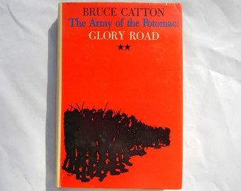 The Army of the Potomac: Glory Road by Bruce Catton Vintage Hardcover Book
