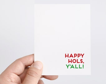 Funny Holiday Card | Funny Christmas Card | Funny Cards | Christmas | Holiday Cards | Christmas Cards | Happy Hols Y'all | Seasonal Card