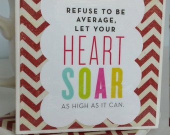 Inspiring Words Let Your Heart Soar Tile Coasters (Pata's Hope Collection)