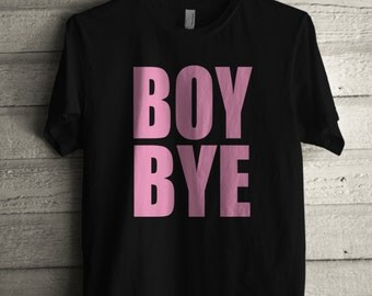 Men's Boy Bye Cotton T Shirt Unisex Adult Pink Lemonade Tshirt Gift for Him or Her #1399 Expression Tees Trending Apparel USA Seller