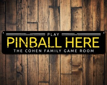 Play Pinball Here Sign, Arcade Decor, Family Name Sign, Game Room Sign, Custom Pinball Lover Man Cave Decor - Quality Aluminum ENS1001414