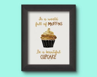 Be A Cupcake Printable Art 8x10