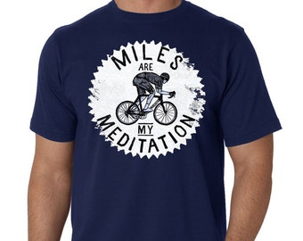 Miles are my Meditation (Navy) - Cycology Men's Cycling T Shirt Gifts for Cyclists Men