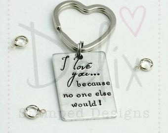 I love you cheeky keyring, cheeky keyring, hand stamped keyring, valentine gift, anniversary gift