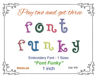 Embroidery Font Funky 1 inch Machine Embroidery
