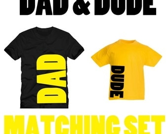 Dad And Dude Matching T-Shirt Set | Father And Son | Fathers Day Gifts | New Daddy