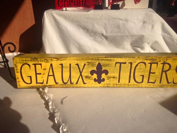 Geaux Tigers hand painted wooden sign