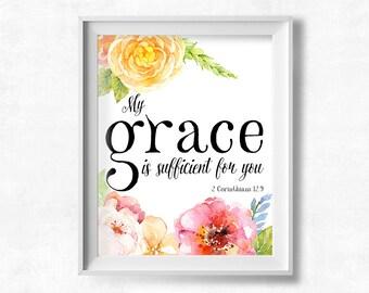Bible Verse Printable Art, My Grace is Sufficient for You, 2 Corinthians 12:9, Floral Nursery Decor Printable, 8x10 Instant Download