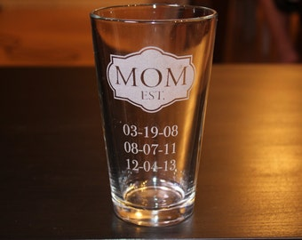 Personalization Mom Est. Pint Cup -Birthday Dates