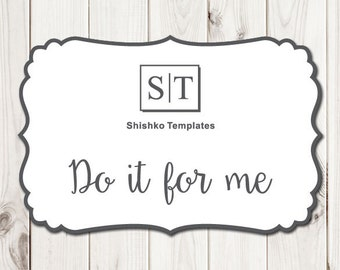Do It For Me - Print Ready File - PDF Printable Wedding Invitations File, Ready to Print Service for All of My Wedding Templates.