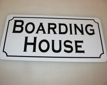 BOARDING HOUSE... Metal sign for Farm Ranch or Kitchen Decor Golf Course Club Back Yard Man Cave Home Bar Sex Back Yard