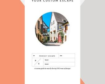 Perfect Escape   Complete Custom Itinerary