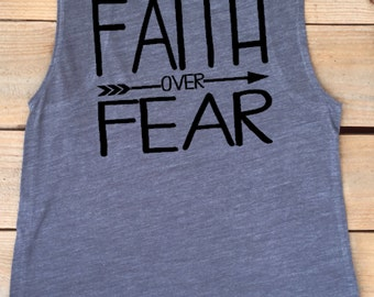 Muscle tank, muscle shirt, faith over fear, workout shirt, crossfit shirt, women's tank