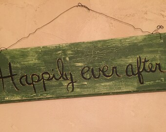 Wedding Sign, Happily Ever After Sign, Anniversary Sign