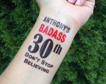 BadXss 30th, 30th Birthday, Temporary Tatoo, Fake Tattoo, Don't Stop Believing, Party Favor, 30th Birthday Party, Party Idea, Party Decor