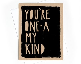 Card // You're One-a My Kind