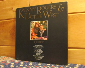 "Kenny Rogers & Dottie West - ""Classics"" - 33 1/3 Vinyl Record"