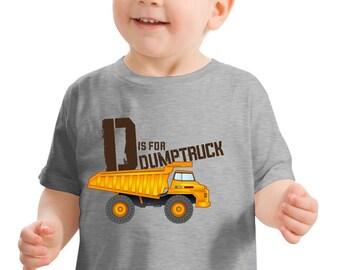 D is for Dump Truck Toddler T-Shirt