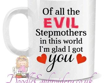 Evil Stepmother Printed Mug - Stepmom / Mom / Step-mother / Step-mom /