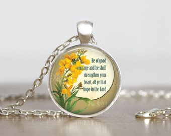 Glass Tile Pendant Psalm 31:24 Necklace Scripture Pendant Psalm Jewelry Christian Jewelry Sctipture Gift 1 Inch Round
