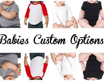 Long Sleeve & Short Sleeve Custom Options Baby Onesies!