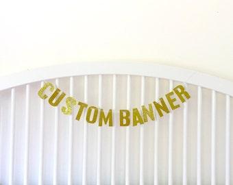 Custom Glitter Banner - Various colours available