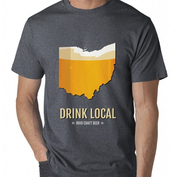 ohio beer t shirt drink local ohio craft beer ohio state