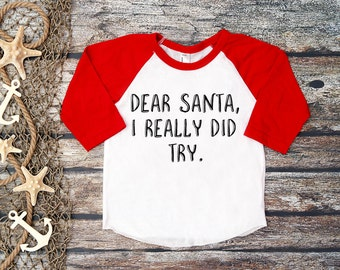 Dear Santa Shirt;Christmas Tee;Kid's Christmas Outfit;Funny Christmas Shirt;Christmas Shirt Kids;Snow Tee;Kids Christmas Tee;Christmas