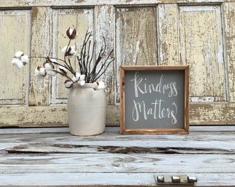 Kindness Matters | Small Rustic Sign | Home Decor | Mantle Sign | Gallery Wall