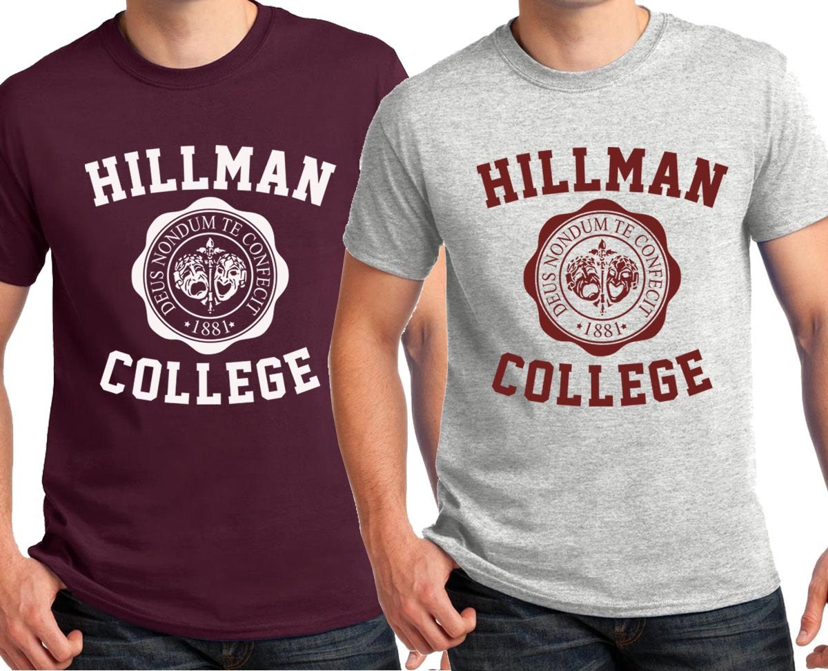 Hillman College T-shirt Retro 80s Funny Show Cosplay Party