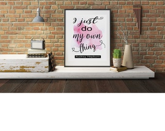 "Typography A4 Print  on Paper Audrey Hepburn Quote ""I Just Do My Own Thing""  Modern Art Home Decor Unframed"