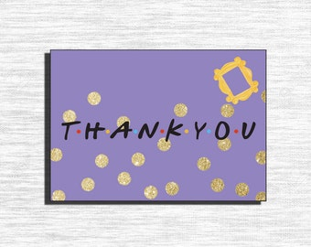 """Printable FRIENDS Birthday Party Thank You/ 3.5"""" x 5"""""""