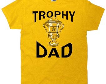 Trophy Dad T-Shirt