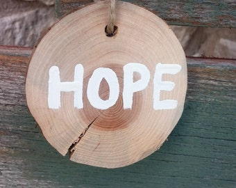 Rustic Log Slice Christmas Ornament; Hope Wood Ornament