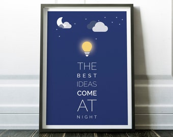 Best Ideas Come at Night Typography Poster - Modern Motivational Typography Print - Wall Art - Motivational Poster