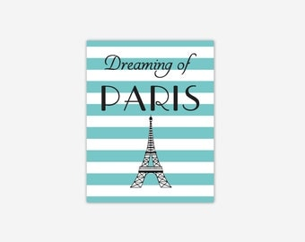 Dreaming of Paris Teal Aqua Turquoise Eiffel Tower Girl Bedroom Baby Girl Nursery Canvas Prints Home Decor Inspirational Quote Hepburn