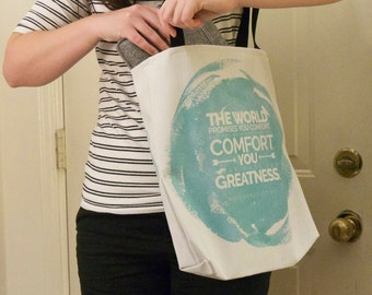 The World Offers You Comfort, Quote Tote Bag