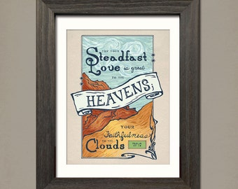 Steadfast Love—A vintage styled poster of  Psalm 57:10 scripture.  11x14 Digital Print by Inklings of an Artist