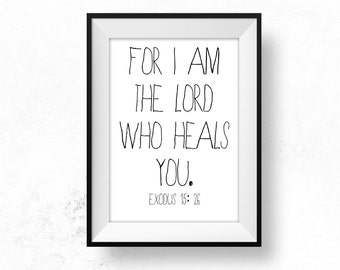 Lord who Heals Quote Healing Bible Teacher Gift Printable Christian Art Scripture Art Bible Quote Sickness Encouragement Be Brave Small Gift